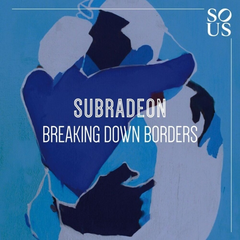 Subradeon - Breaking Down Borders