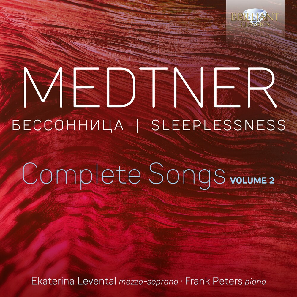 Medtner / Levental / Peters - Complete Songs 2