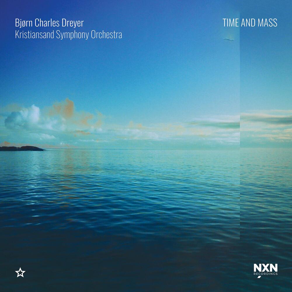 Dreyer / Kristiansand Symphony Orch - Time & Mass