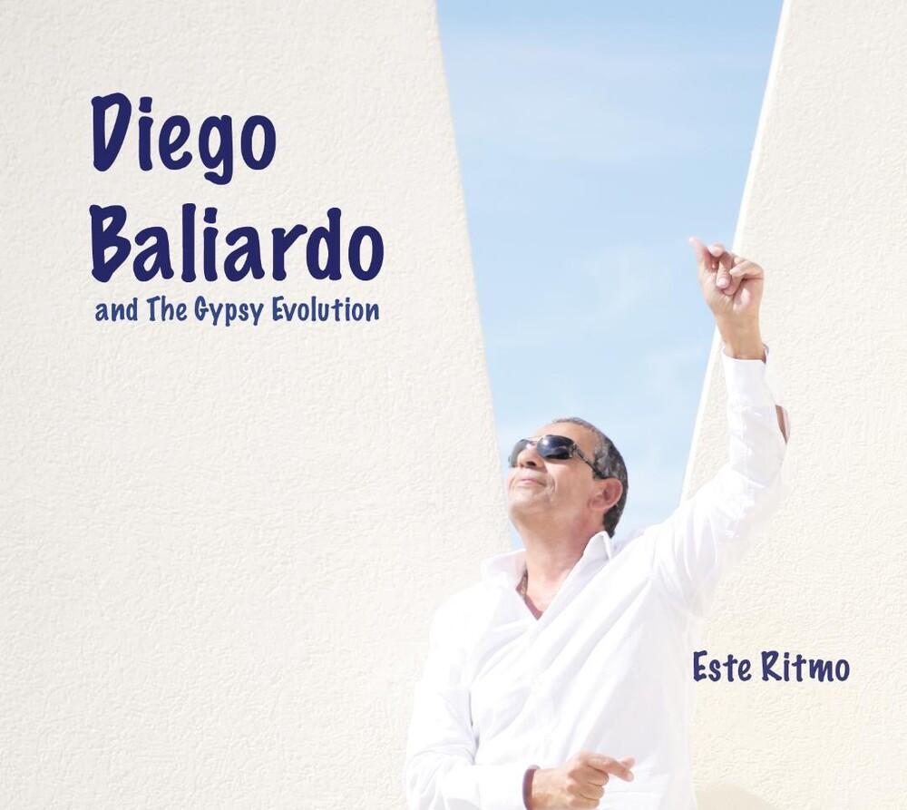 Diego Baliardo  / Gypsy Evolution - Este Ritmo