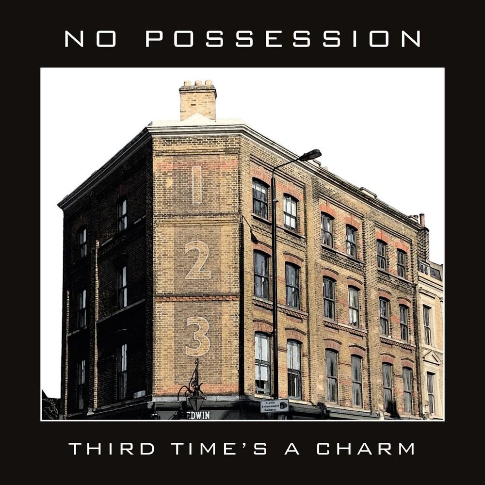 No Possession - Third Times A Charm