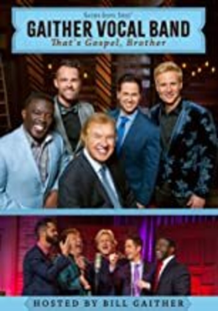 Gaither Vocal Band - That's Gospel Brother