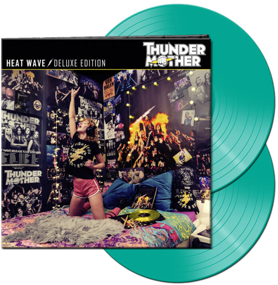 Thundermother - Heat Wave (Deluxe Edition) (Mint Vinyl) [Colored Vinyl]