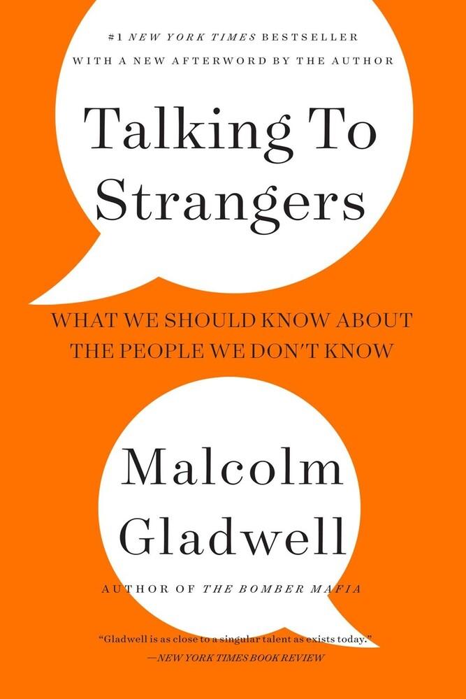 Malcolm Gladwell - Talking To Strangers (Ppbk)