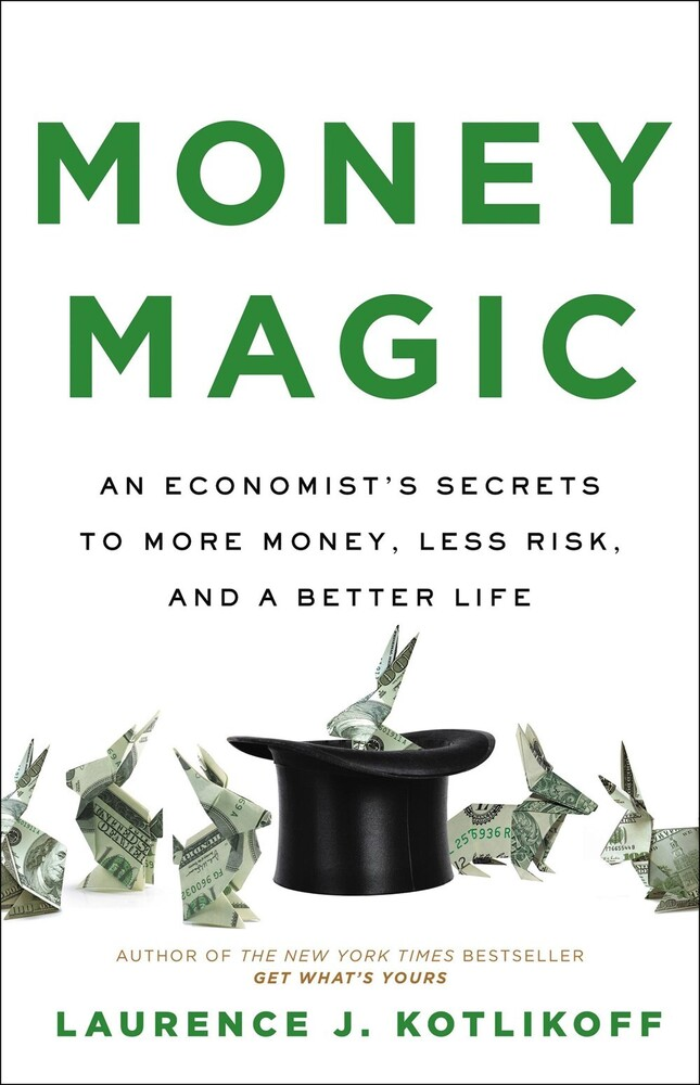 Laurence Kotlikoff - Money Magic (Hcvr)