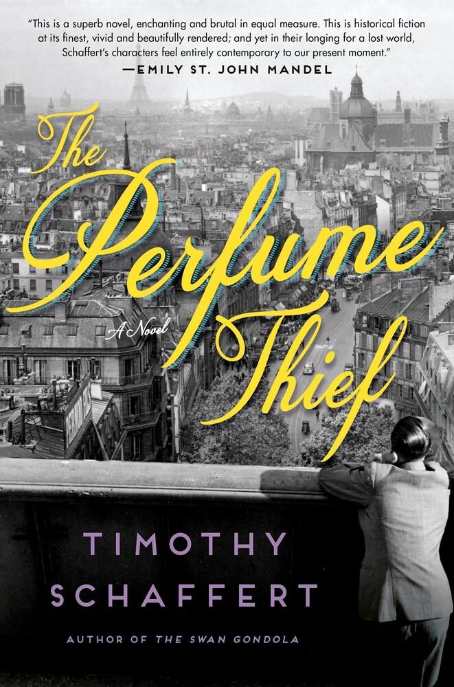 Timothy Schaffert - Perfume Thief (Hcvr)