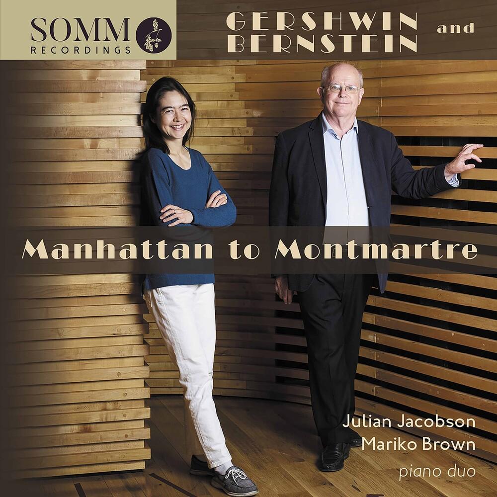 Bernstein / Jacobson / Brown - Manhattan To Montmartre