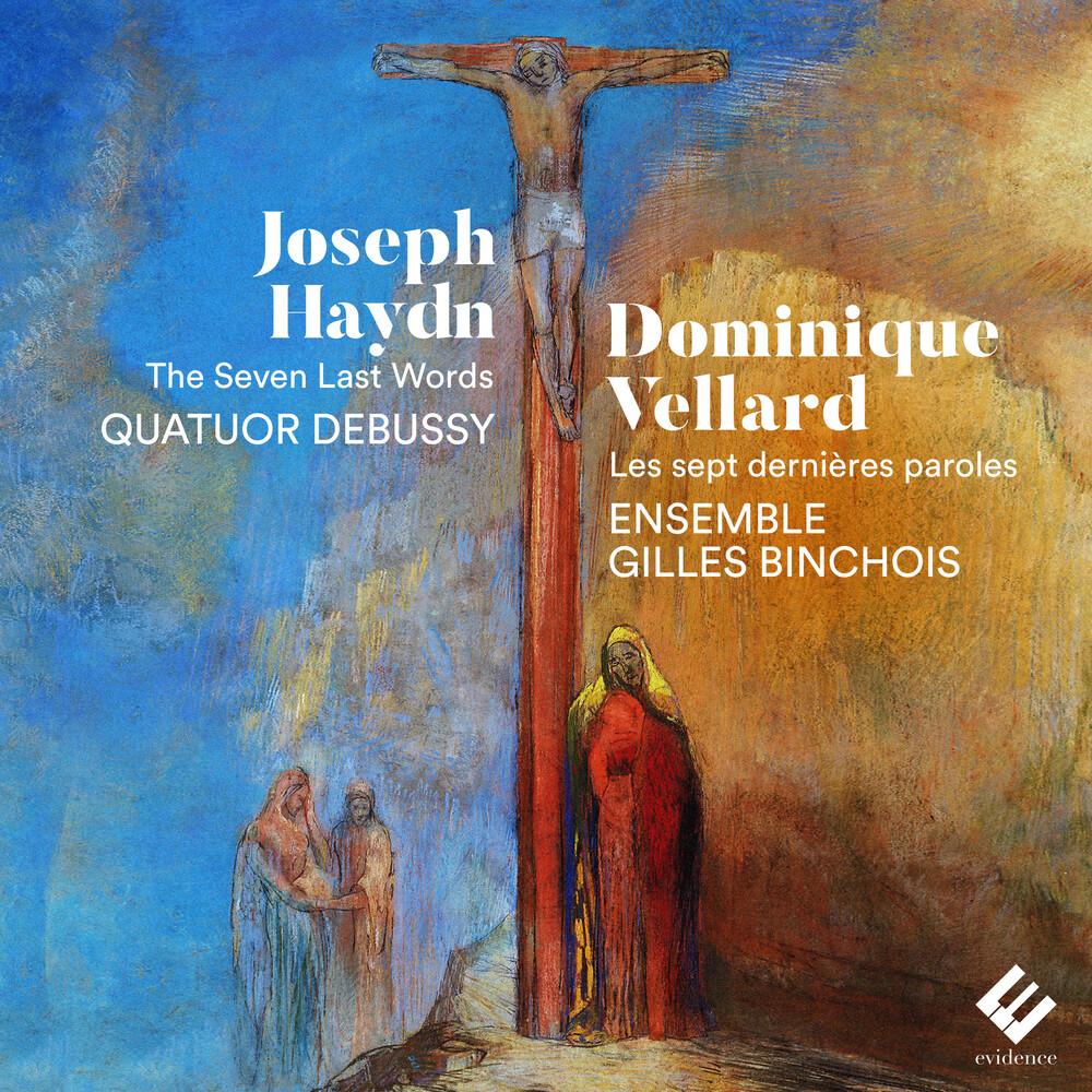 Quatuor Debussy - Haydn & Vellard: The Seven Last Words