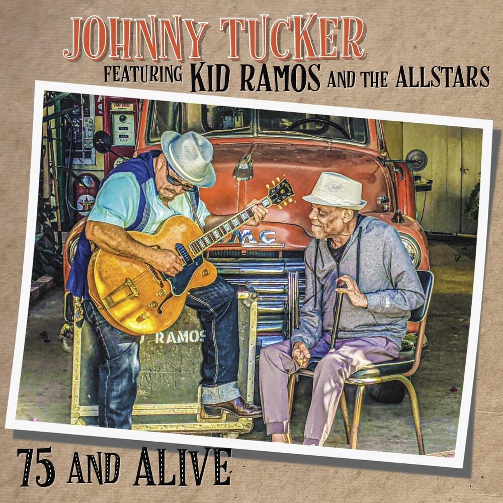Johnny Tucker  / Ramos,Kid & The All Stars - 75 & Alive (Aus)