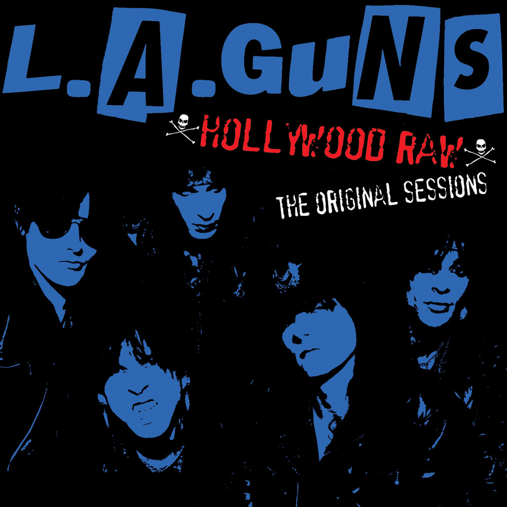 L.A. Guns - Hollywood Raw - The Original Sessions