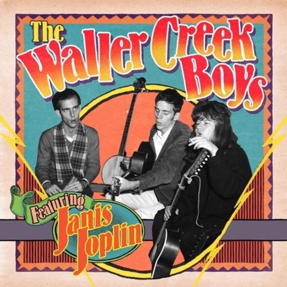 Waller Creek Boys / Janis Joplin - Waller Creek Boys Featuring Janis Joplin