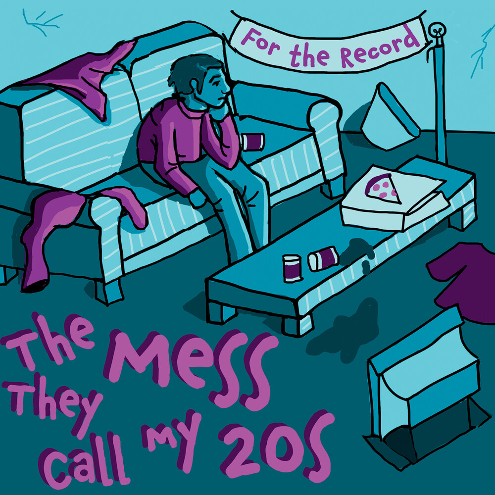 For The Record - Mess They Call My 20's