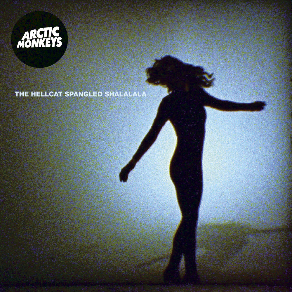 Arctic Monkeys - The Hellcat Spangled Shalalala [Vinyl Single]