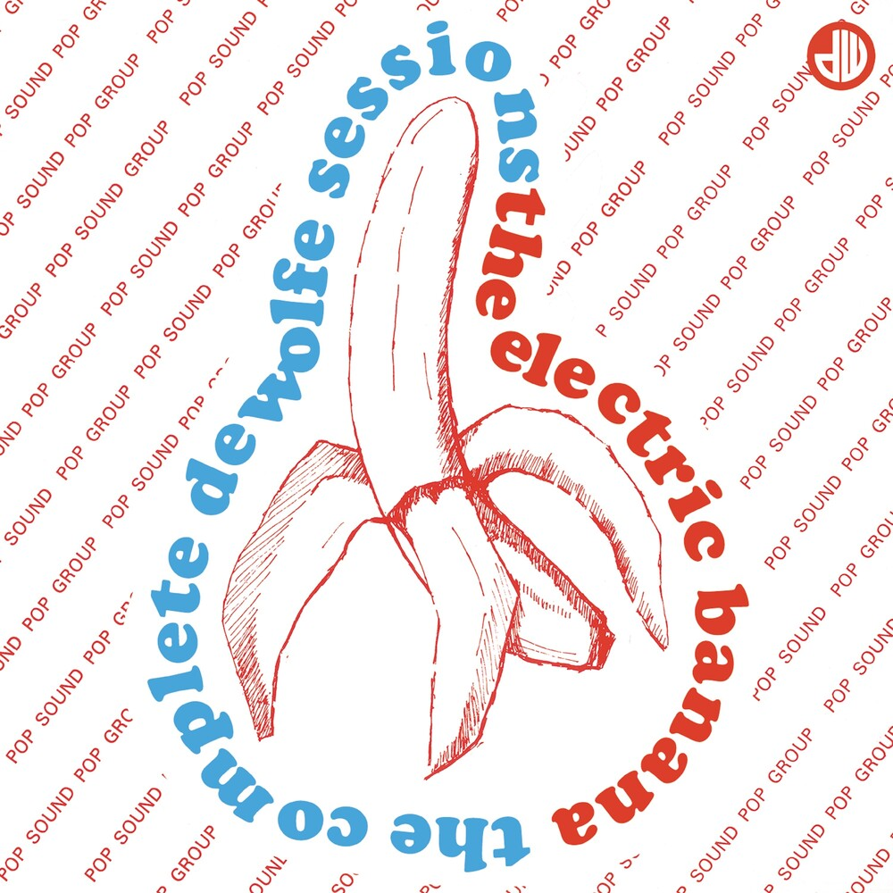 Electric Banana - Complete De Wolfe Sessions (Uk)
