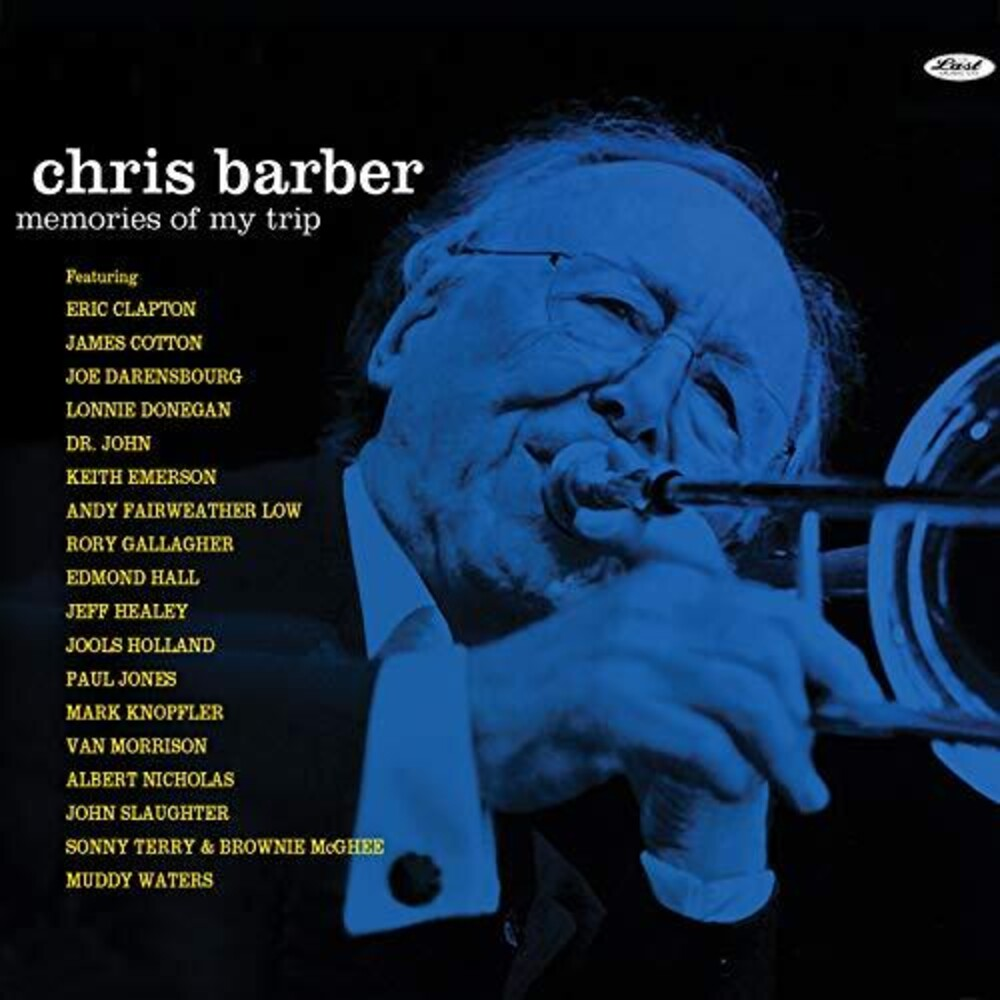 Chris Barber - Memories Of My Trip