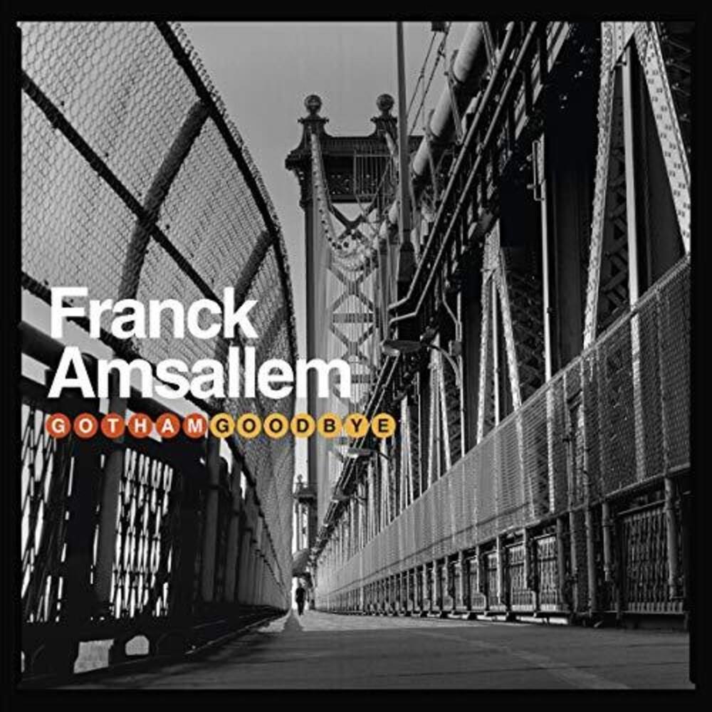 Franck Amsallem - Gotham Goodbye (Uk)