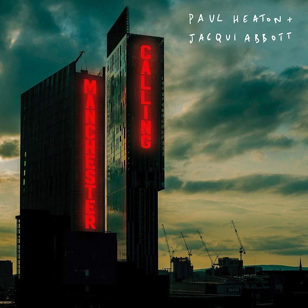 Paul Heaton / Abbott,Jacqui - Manchester Calling (Uk)