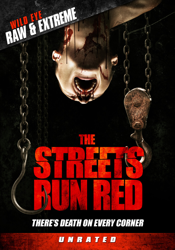 - The Streets Run Red