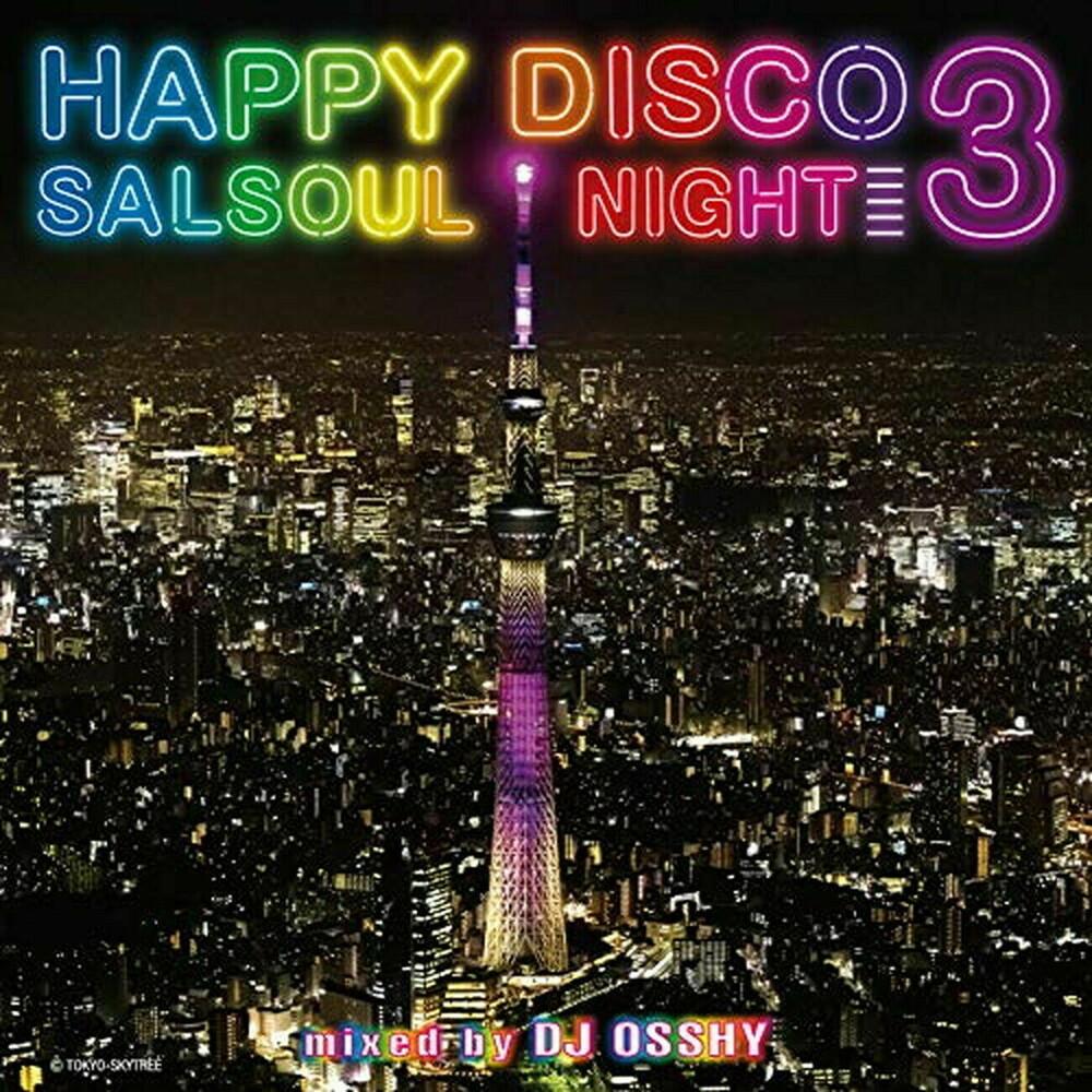 Dj Osshy - Happy Disco 3: Salsoul Nights (Jpn)
