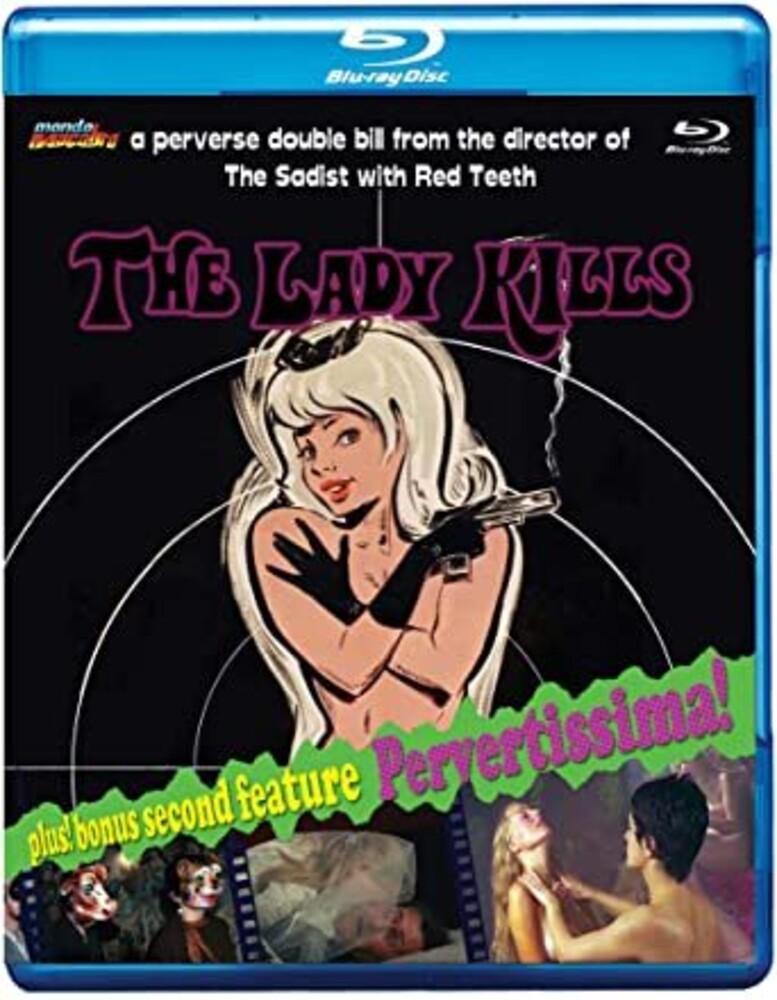 - The Lady Kills / Pervertissima
