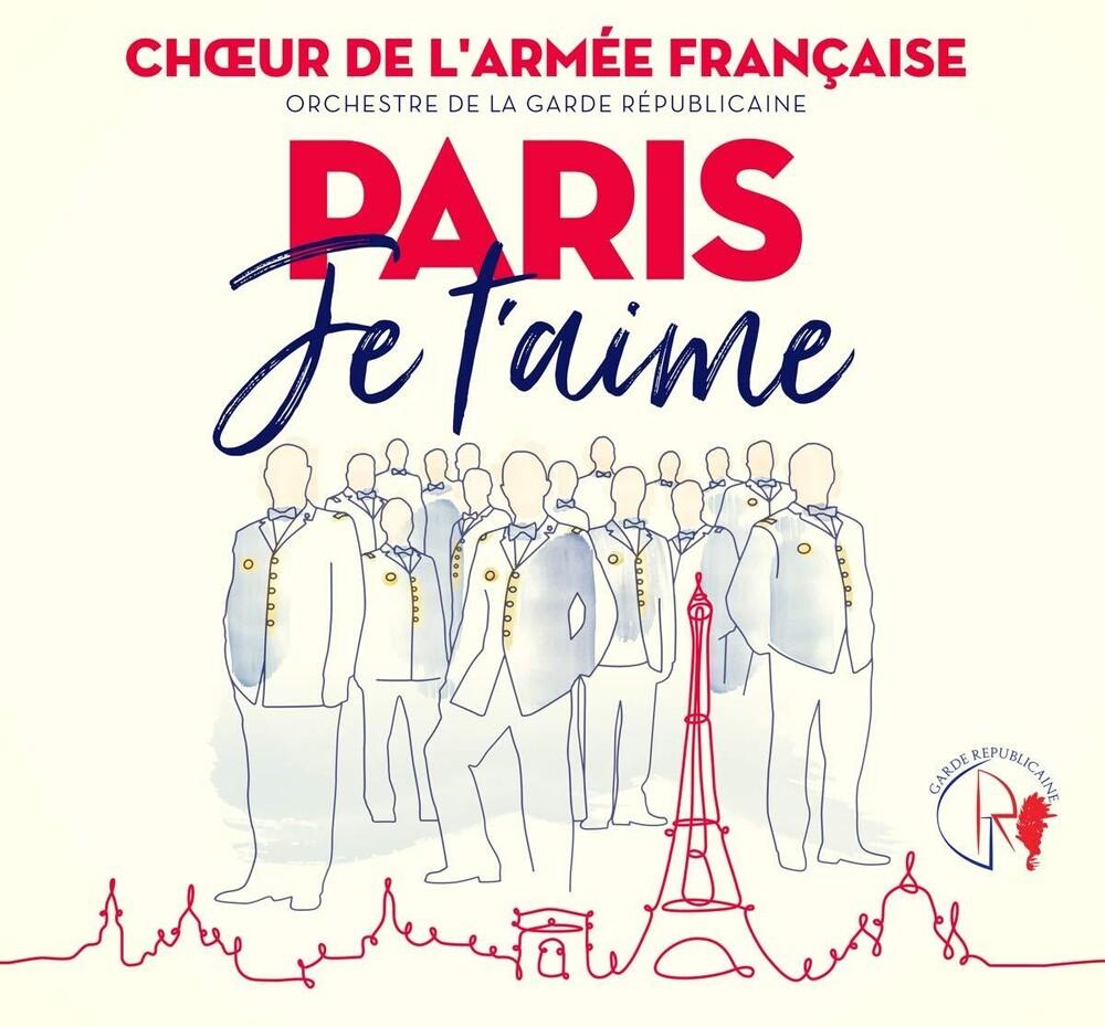La Garde Republicaine / Chouer De La Garde - Paris Je T'aime (Dig)