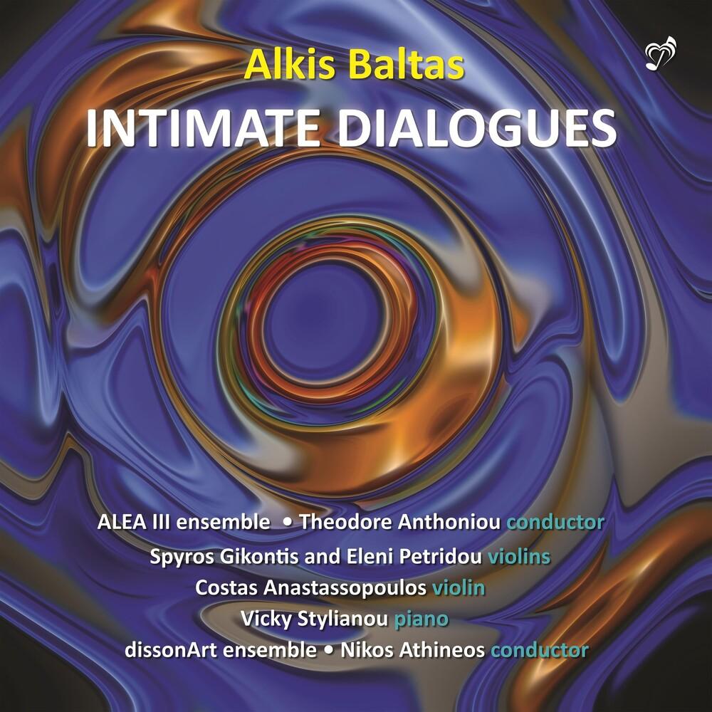 Baltas / Alea Iii Ensemble / Stylianou - Intimate Dialogues