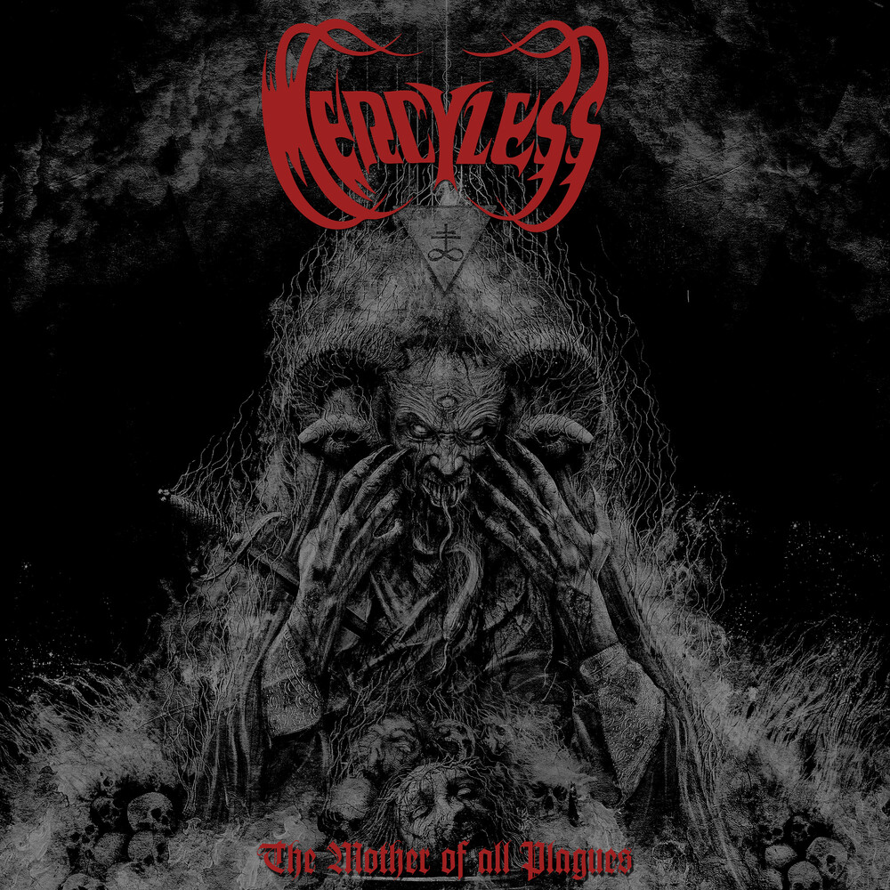 Mercyless - The Mother of all Plagues
