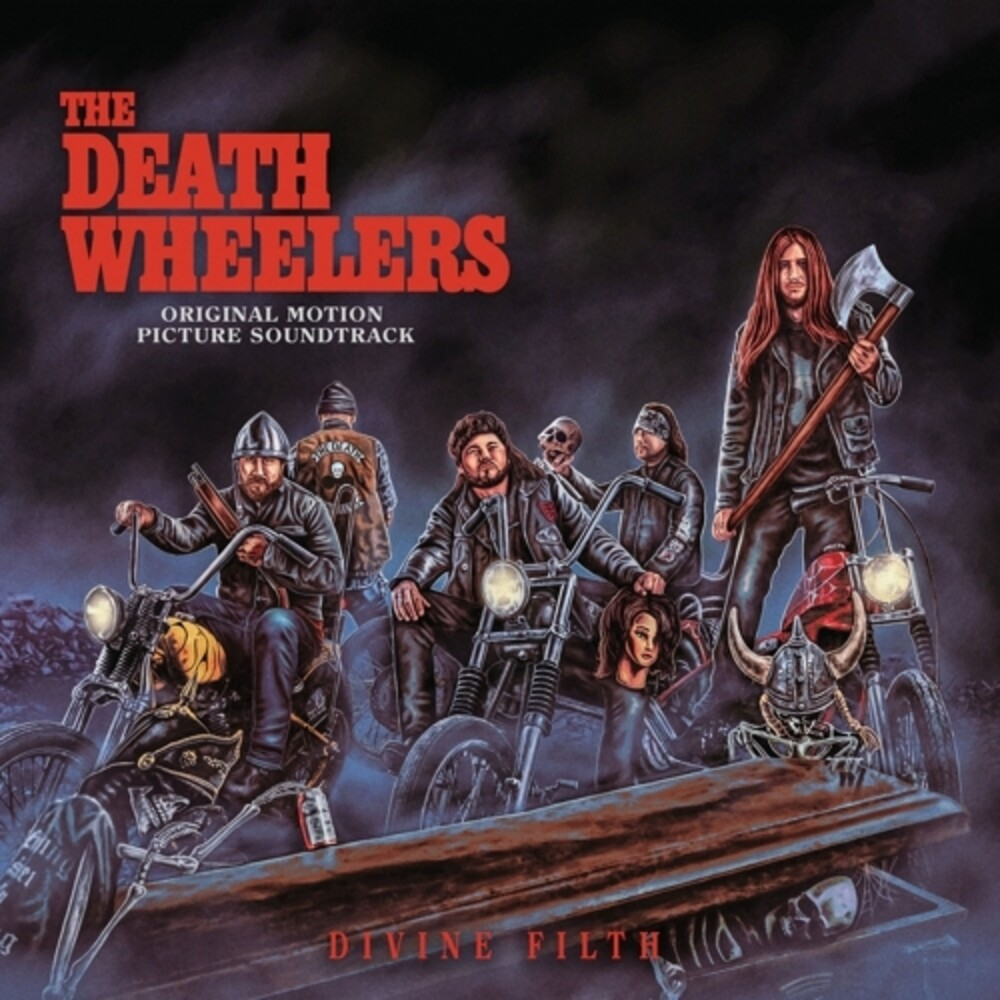 Death Wheelers - Divine Filth