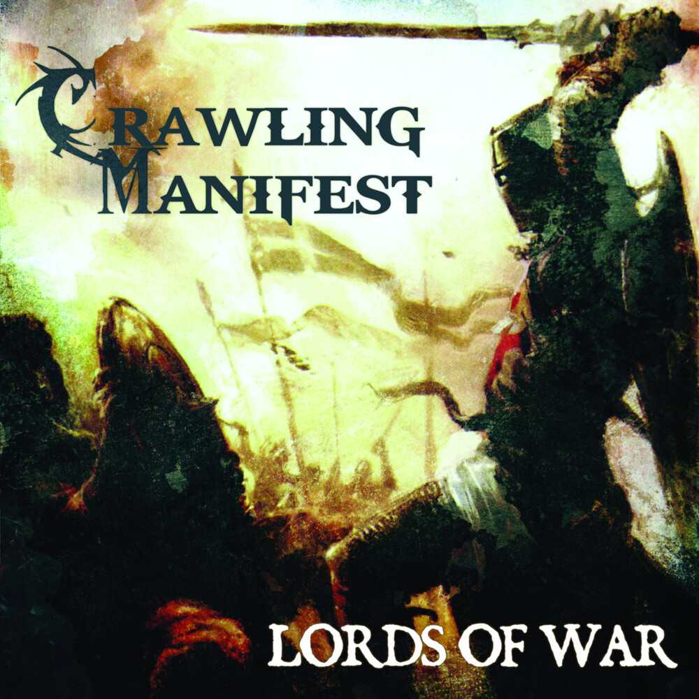 Crawling Manifest - Lords Of War