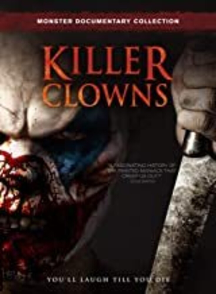 - Killer Clowns