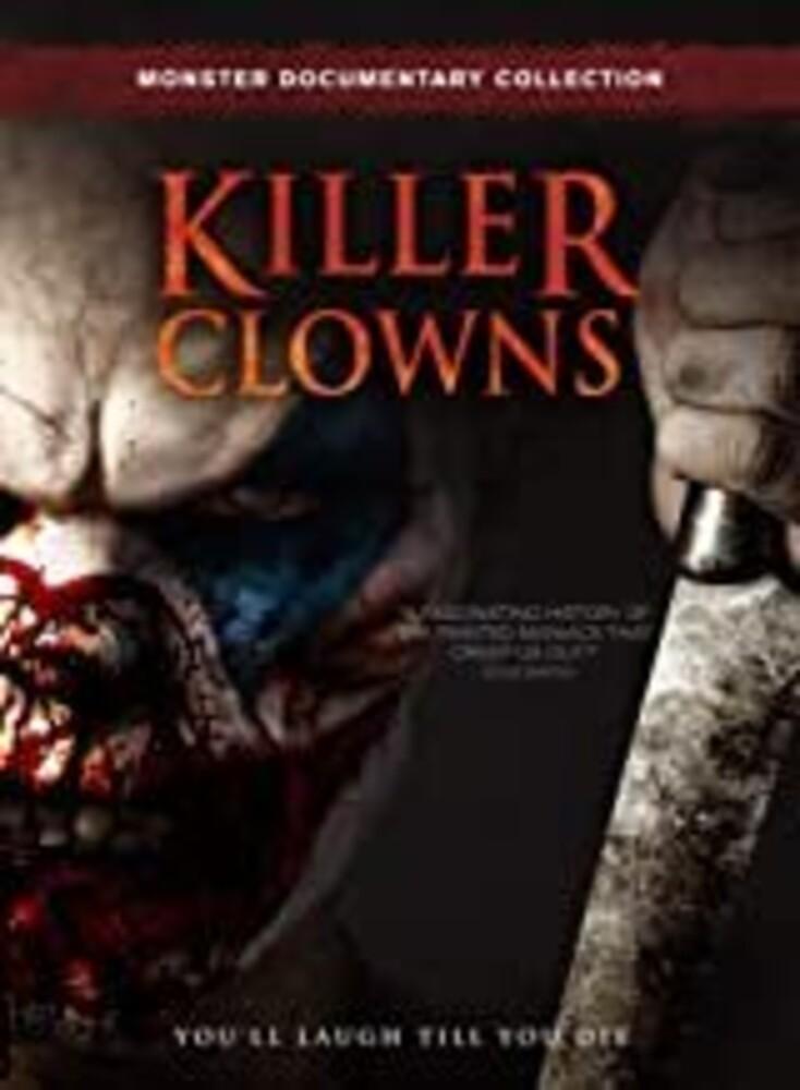 - Killer Clowns