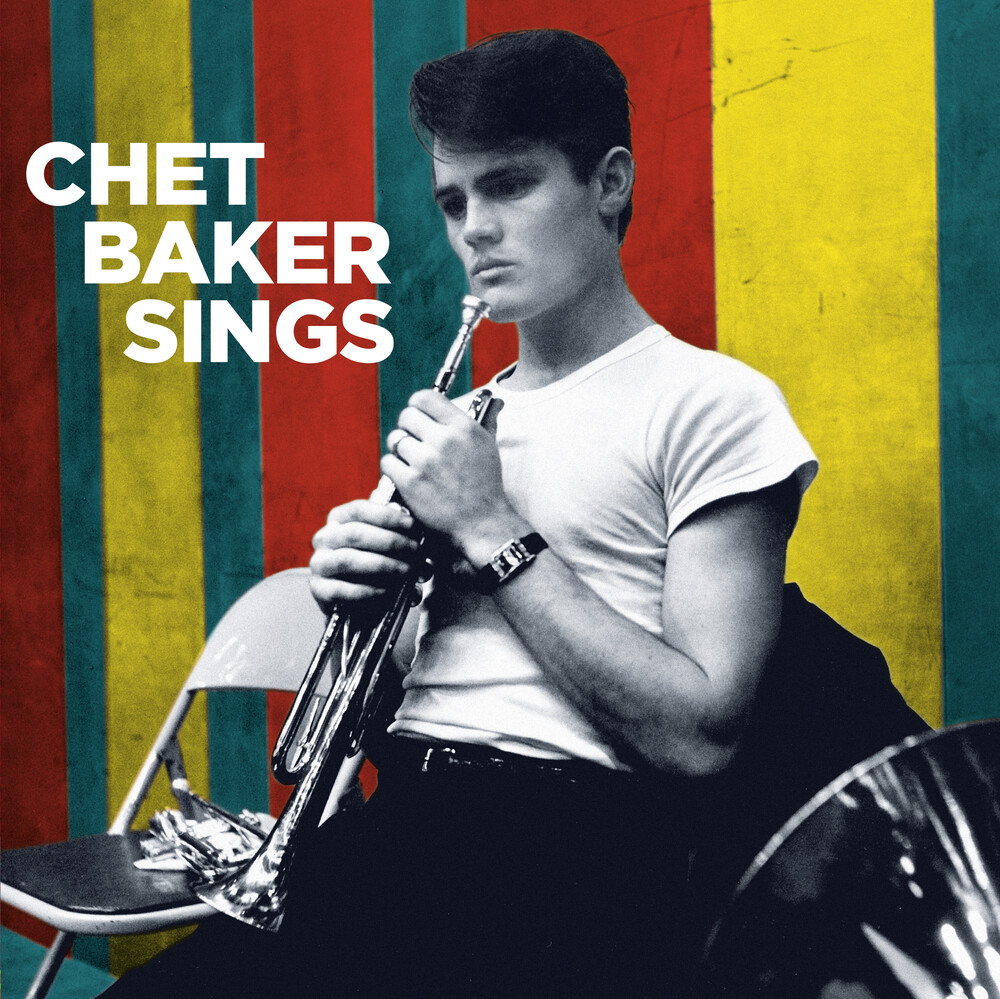 Chet Baker - Sings [180-Gram Blue Colored Vinyl With Bonus Tracks]