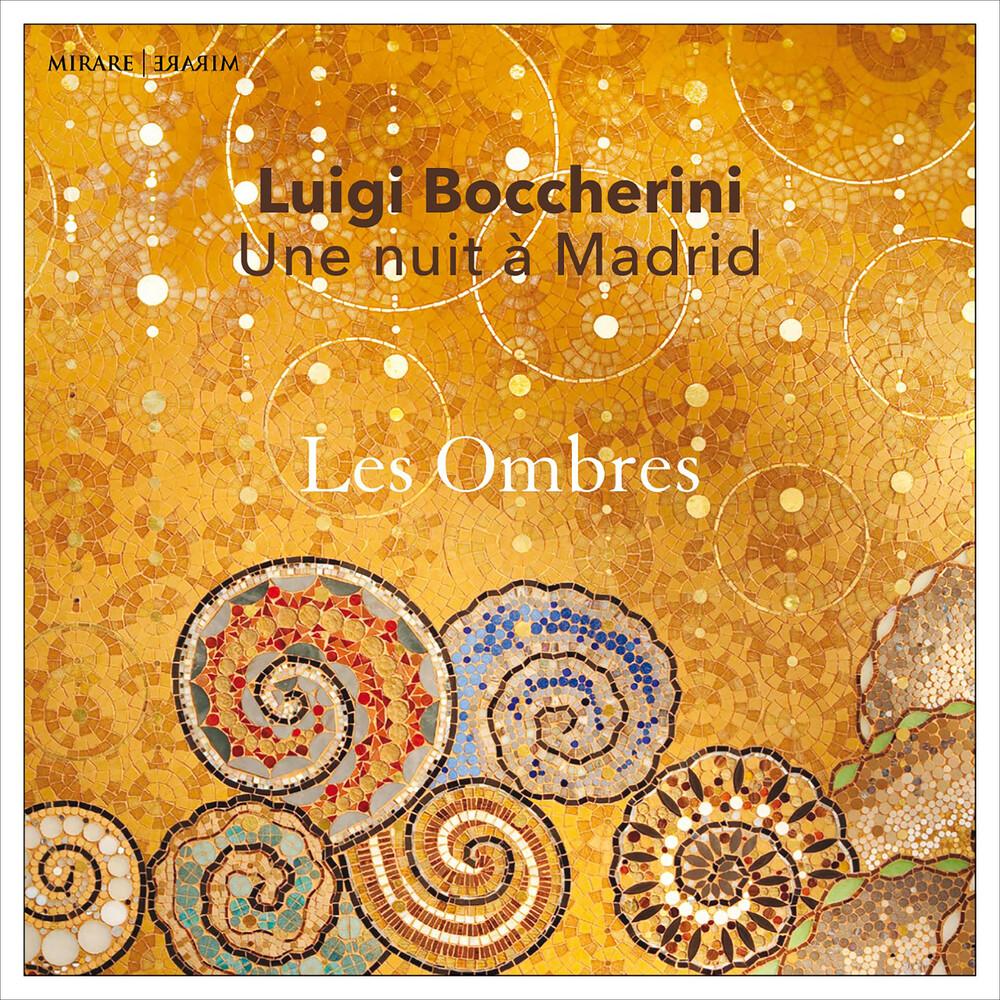 Les Ombres - Boccherini: Une Nuit A Madrid
