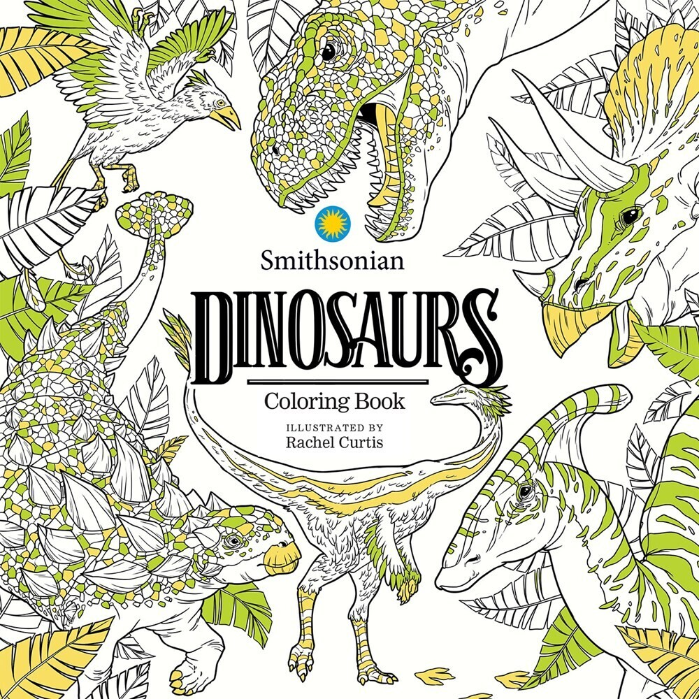 Smithsonian Institution - Dinosaurs: A Smithsonian Coloring Book
