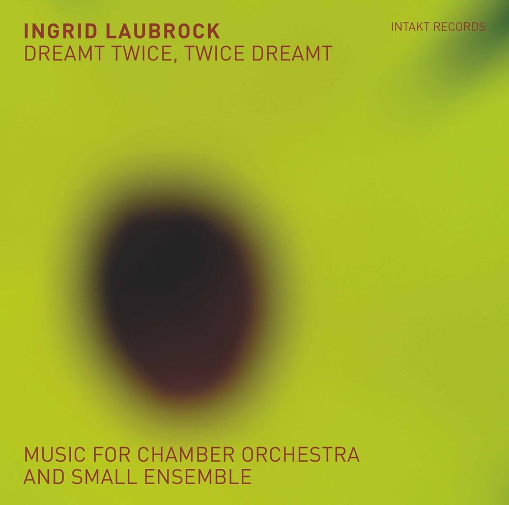 Ingrid Laubrock - Dreamt Twice / Twice Dreamt (2pk)