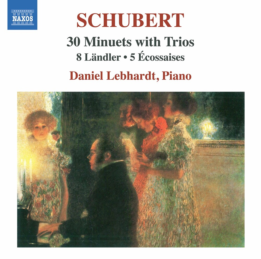 Schubert / Lebhardt - 30 Minuets with Trios