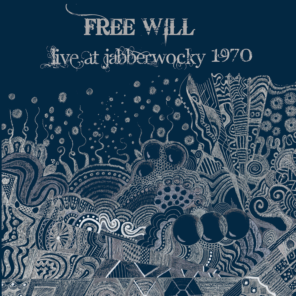 Free Will - Live At Jabberwooky 1970