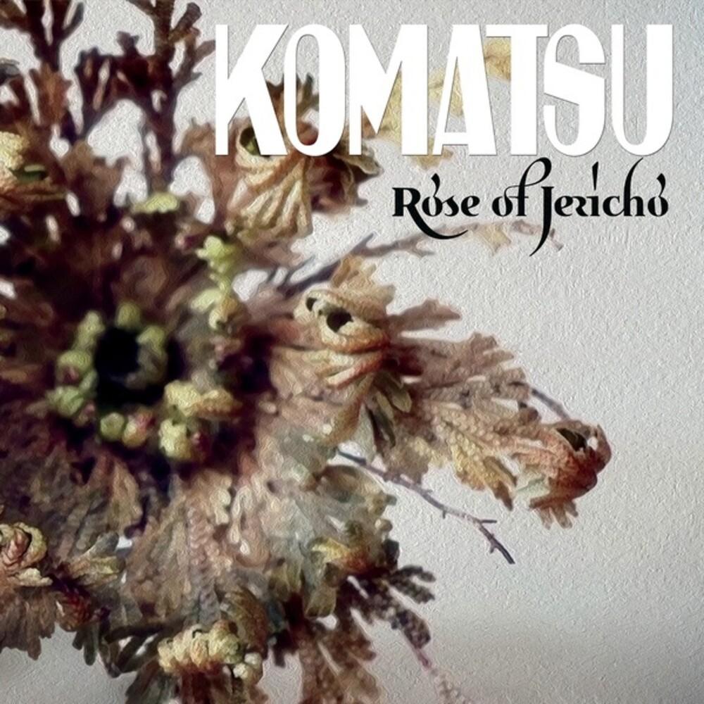 Komatsu - Rose Of Jericho (Colv) (Grn) (Purp)