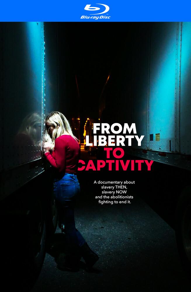 From Liberty to Captivity - From Liberty to Captivity