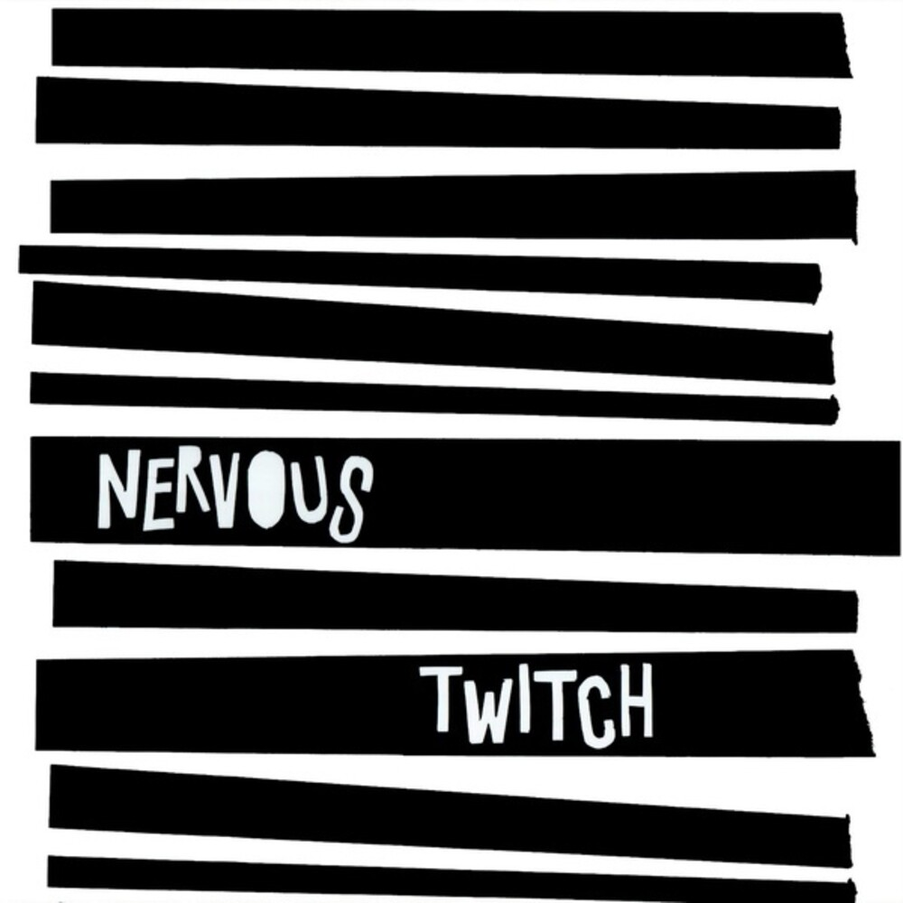 Nervous Twitch - Nervous Twitch (Can)