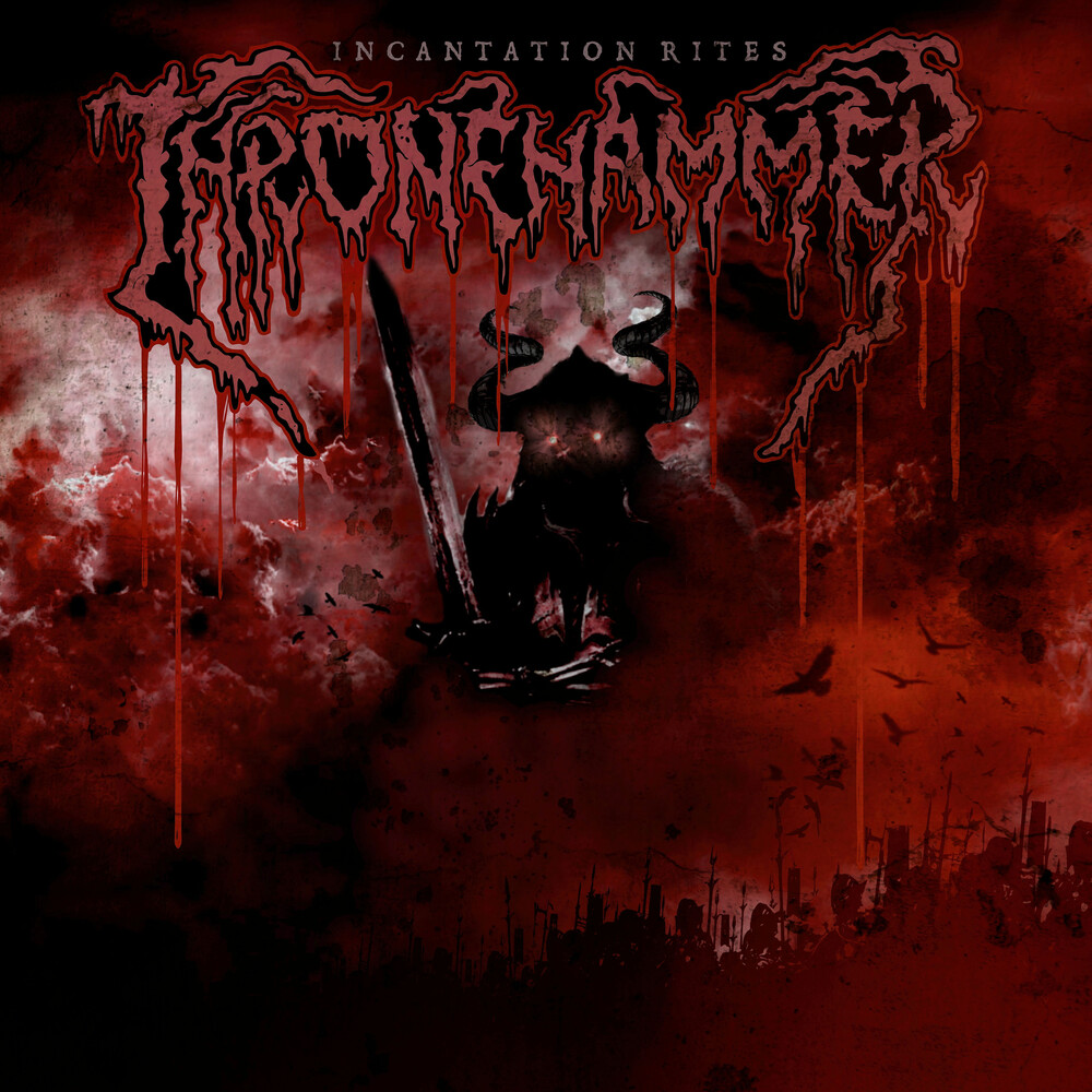 Thronehammer - Incantation Rites (Blk)