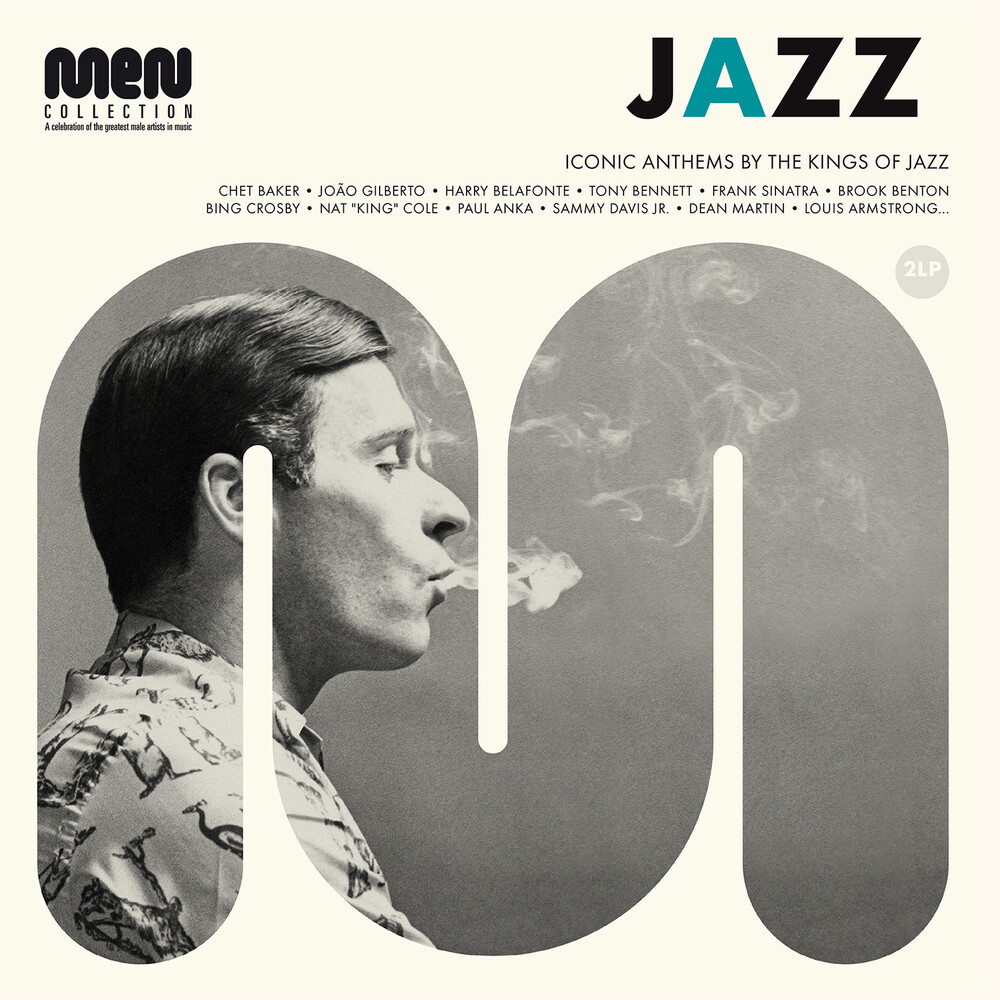 Jazz Men: Iconic Anthems by the Kings of Jazz - Jazz Men: Iconic Anthems By The Kings Of Jazz / Various