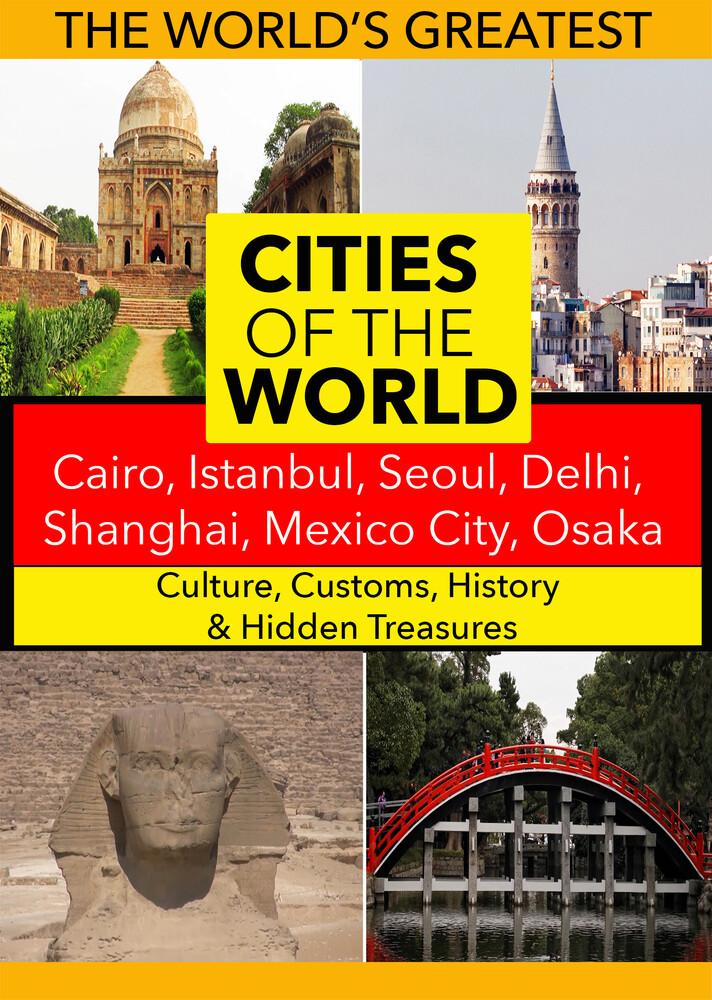 - Cities of the World: Cairo, Istanbul, Seoul, Delhi, Shanghai, Mexico City, Osaka,