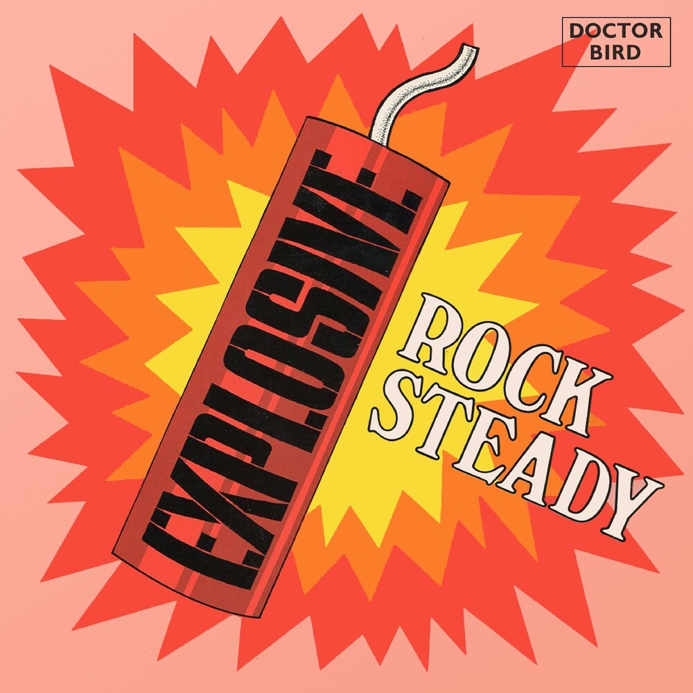 Explosive Rock Steady: Expanded Original / Various - Explosive Rock Steady: Expanded Original / Various