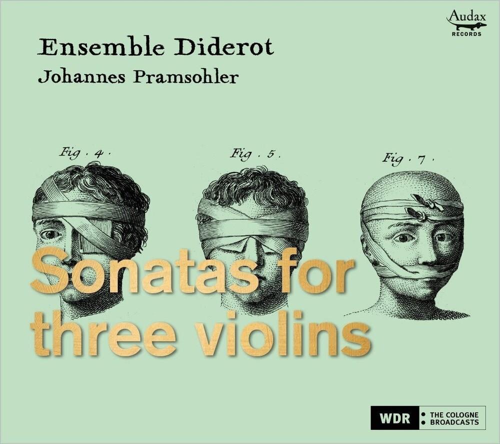 Johannes Pramsohle  / Ensemble Diderot - Sonatas For Three Violins (Spa)