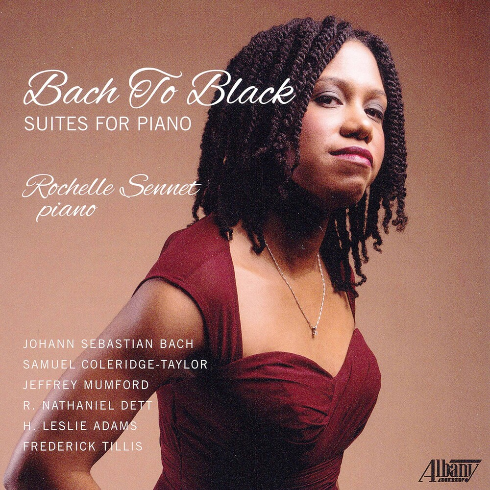 Rochelle Sennet - Bach To Black: Suites For Piano (3pk)