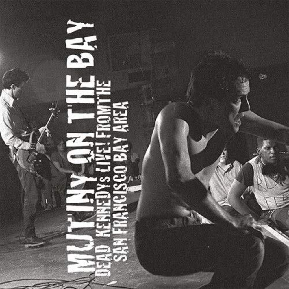 Dead Kennedys - Mutiny On The Bay (Uk)