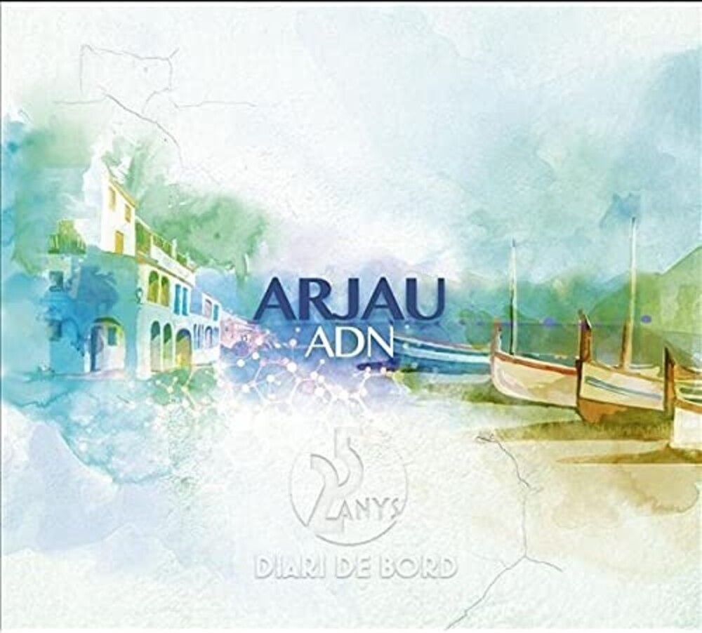 Arjau - And: 25 Anys Diari De Bord