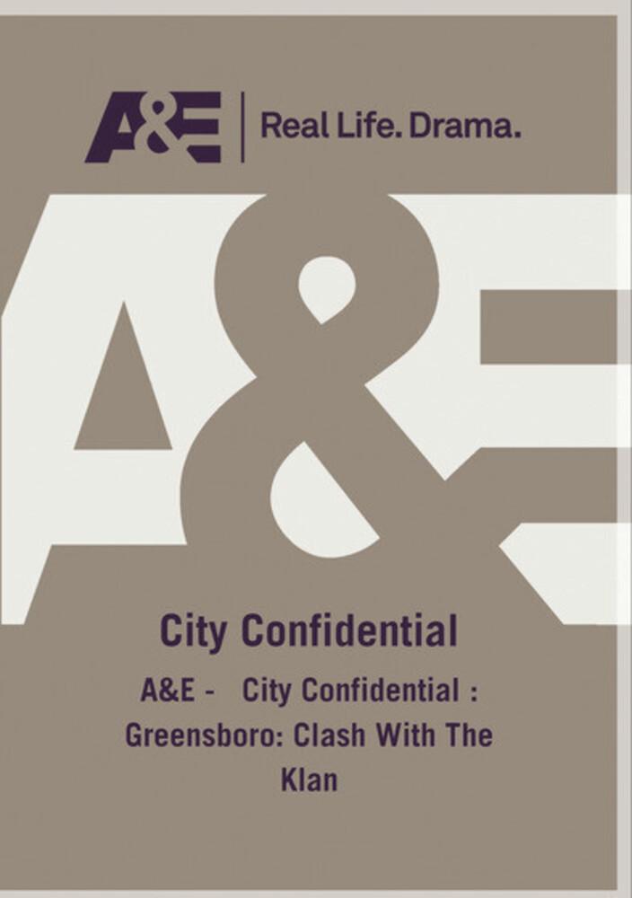 A&E - City Confidential: Greensboro - Clash with - A&E - City Confidential: Greensboro - Clash With