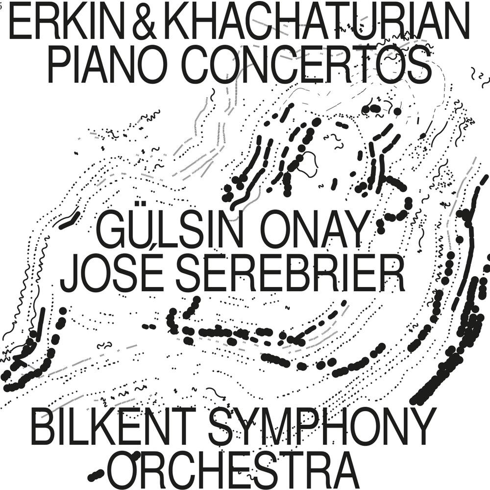Erkin / Onay / Bilkent Symphony Orch - Piano Concertos